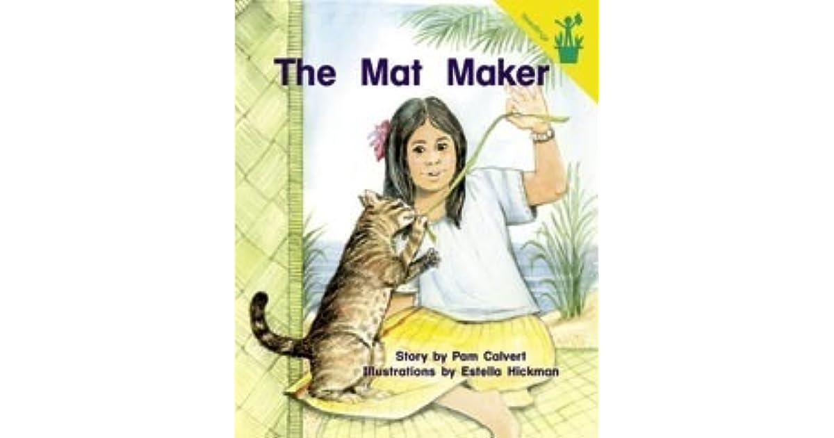 The Mat Maker by Pam Calvert