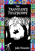 The Traveler's Telescope