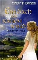 Ein Dach Im Rauen Wind, Brigida von Irland
