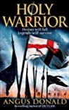Holy Warrior (The Outlaw Chronicles, #2)