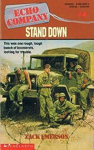 Stand Down (Echo Company, #4)