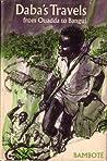 Daba's Travels from Ouadda to Bangui by Makombo Bamboté