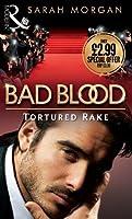 Tortured Rake (Bad Blood, #1)