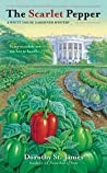 The Scarlet Pepper (A White House Gardener Mystery, #2)