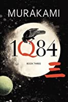 1Q84: Book Three