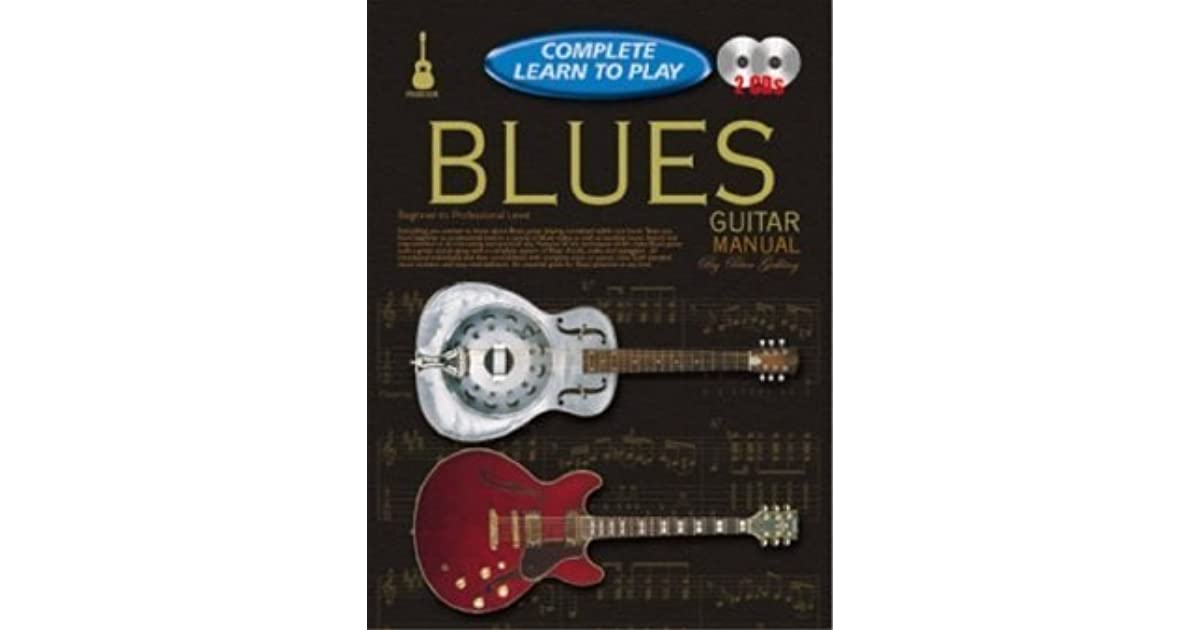 Progressive Complete Learn To Play Blues Guitar Manual By Peter Gelling