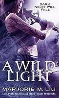 A Wild Light (Hunter Kiss, #3)