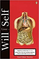 Liver and Other Stories