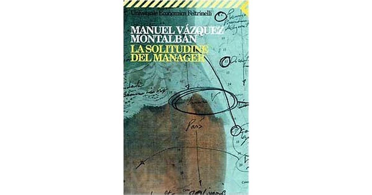 La Solitudine Del Manager By Manuel Vázquez Montalbán