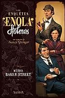 Métro Baker Street (Les enquêtes d'Enola Holmes, #6)