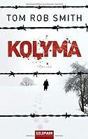 Kolyma (Leo Dimidov, #2)