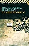 Il labirinto greco (Pepe Carvalho, #15)