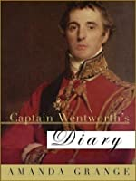 Captain Wentworth's Diary (Jane Austen Heroes, #3)