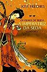 Os Olhos de Buda (A Imperatriz da Seda #2)