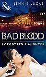Forgotten Daughter (Bad Blood, #7)