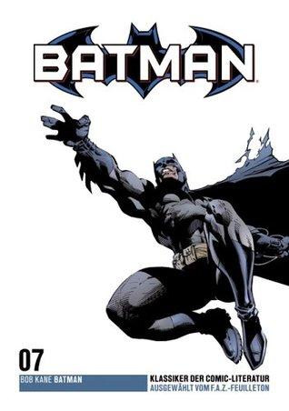 Batman - F.A.Z. Comic-Klassiker, Band 7