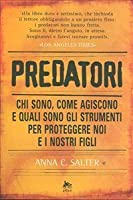 Predatori : chi sono, come agiscono e quali sono gli strumenti per proteggere noi e i nostri figli