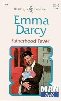 Fatherhood Fever!