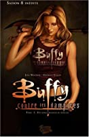 Un long retour au bercail (Buffy the Vampire Slayer: Season 8, #1)