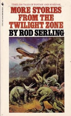 More Stories from the Twilight Zone by Rod Serling