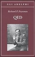 QED: La strana teoria della luce e della materia