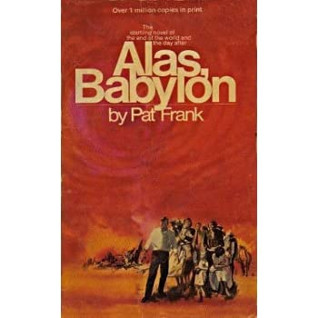 alas babylon annotated reading Alas, babylon [pat frank] on amazoncom free shipping on qualifying offers pat frank's great novel of the end of the world and the day after from the back cover: the day after the bomb dropped.