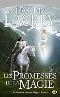 Les Promesses de la Magie (Le dernier Héraut-Mage, #2)