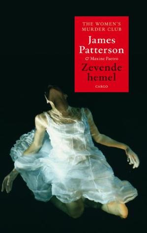 Zevende hemel by James Patterson