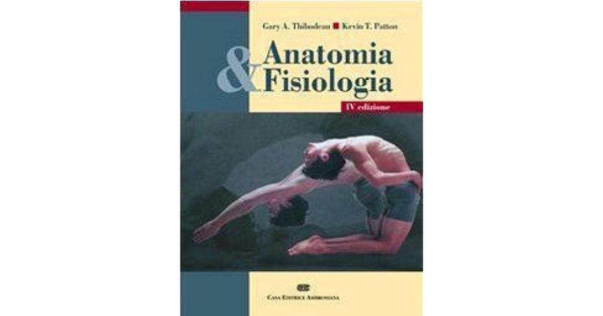 Anatomia & fisiologia by Gary A. Thibodeau