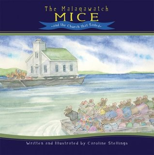 The Malagawatch Mice and the Church That Sailed