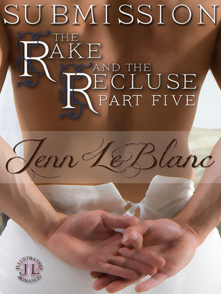 SUBMISSION : The Rake And The Recluse: Part Five