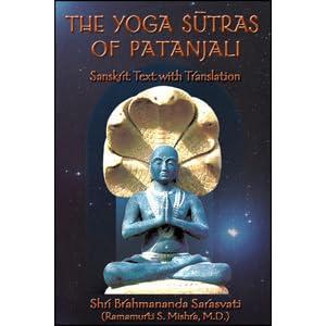 The Yoga Sutras Of Patanjali Sanskrit Text With Translation By Shri Brahmananda Sarasvati