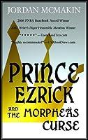 Prince Ezrick and the Morpheäs Curse