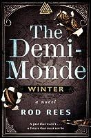 The Demi-Monde: Winter (The Demi-Monde Saga, #1)