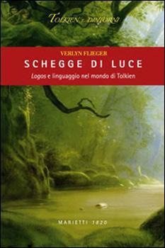 Schegge di Luce by Verlyn Flieger