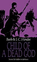 Child of a Dead God (Noble Dead, Series 1, #6)
