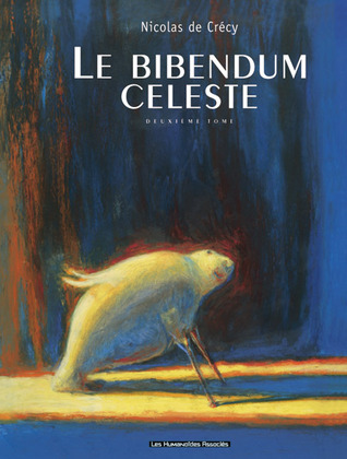 Le Bibendum céleste, deuxième tome