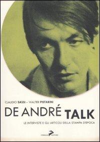 De André Talk: Le interviste e gli articoli della stampa d'epoca