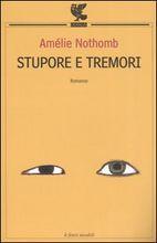 Stupore e tremori by Amélie Nothomb
