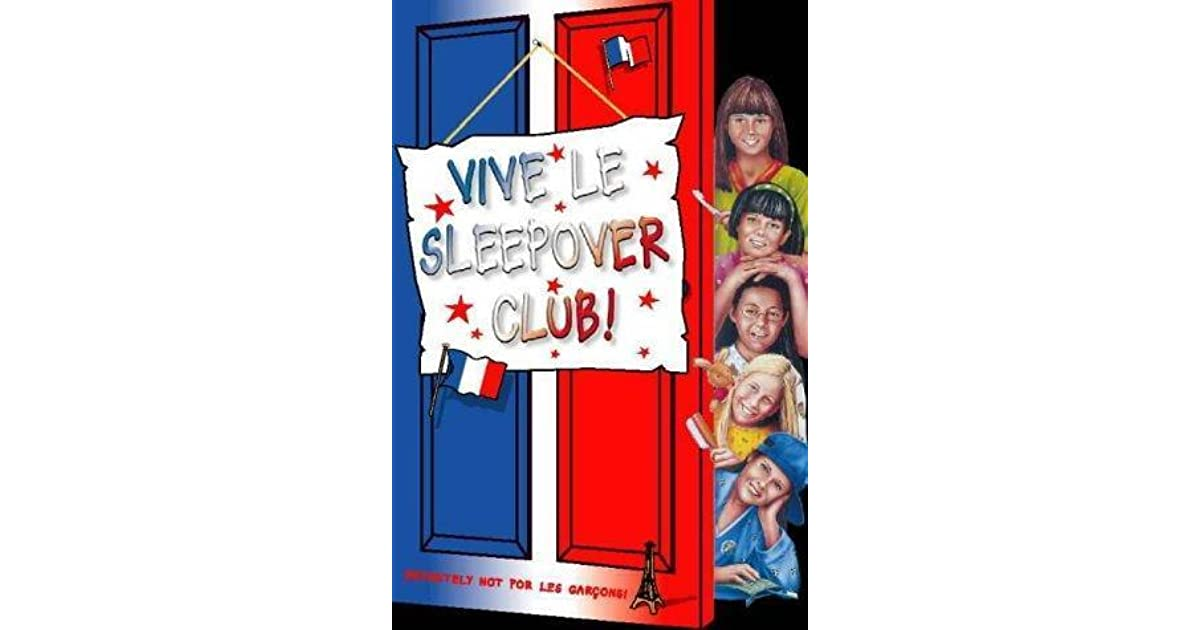 Vive Le Sleepover Club By Narinder Dhami