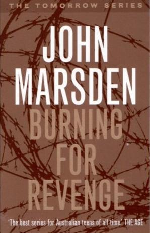 Ebook Burning For Revenge Tomorrow 5 By John Marsden
