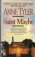 saint maybe by anne tyler bedloe — the washington post book world ian bedloe is the ideal teenage son  saint maybe by anne tyler paperback $1600  40 out of 5 stars saint maybe was saint .