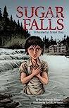 Sugar Falls by David Alexander Robertson