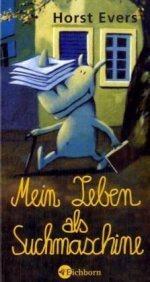 Mein Leben als Suchmaschine by Horst Evers