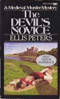 The Devil's Novice (Cronicles of Brother Cadfael, #8)