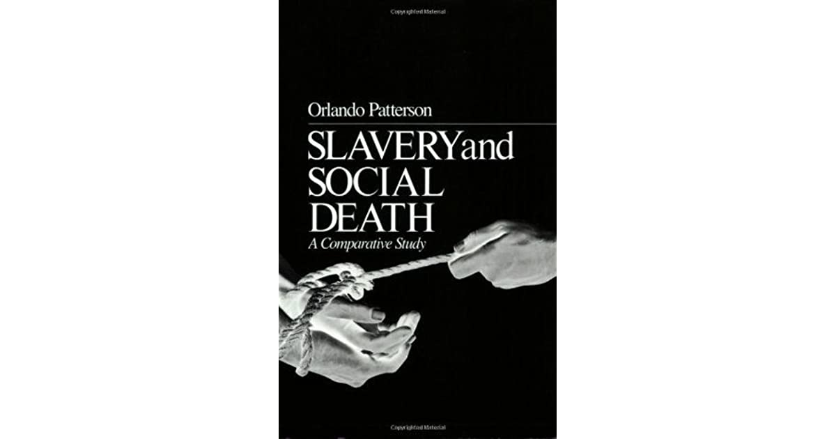 Slavery and social death a comparative study by orlando patterson fandeluxe Image collections