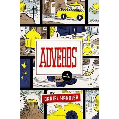 Adverbs: A Novel