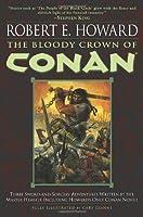 The Bloody Crown of Conan (Conan of Cimmeria, #2)