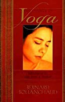 The Essence Of Yoga ; Reflections On The Yoga Sutras Of Patanjali