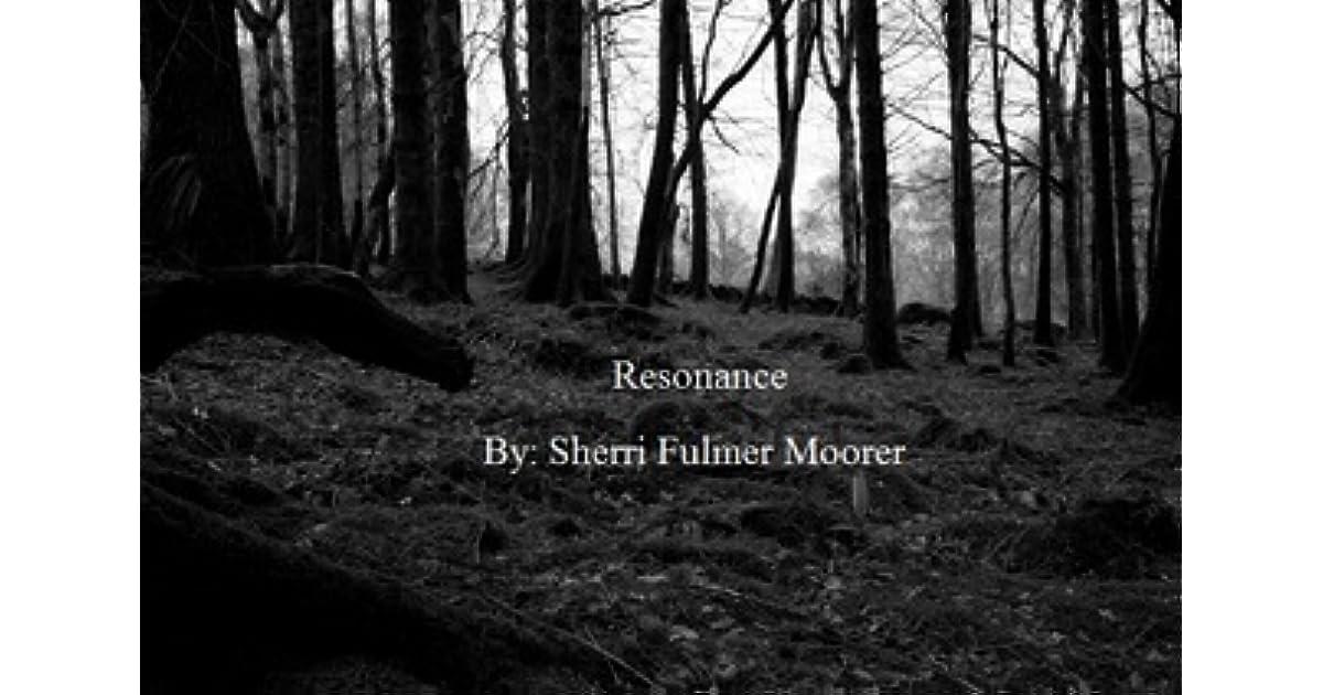 Resonance By Sherri Fulmer Moorer